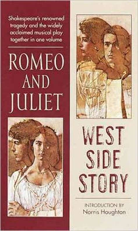themes of west side story and romeo and juliet romeo and juliet west side story by william shakespeare