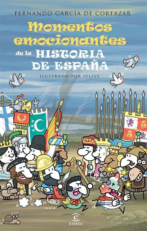 gratis libro e pequena historia de espana para leer ahora momentos emocionantes de la historia de espa 241 a hoyesarte com