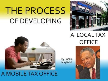 Local Tax Office by Vision 2020 Presented By William Walker Sr Regional