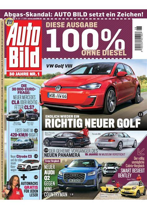 Auto Bild Ausgabe 1 by Aktuelle Auto Bild Ausgabe Verzichtet Auf Diesel Fahrzeuge