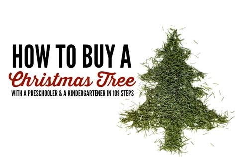 how to buy a christmas tree let me start by saying