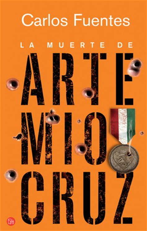 libro la muerte de artemio libros resumen de la muerte de artemio cruz