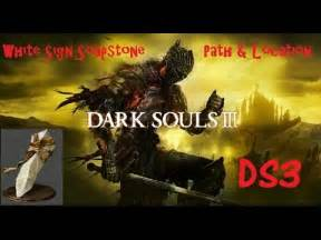 Souls How To Use White Sign Soapstone - souls 3 white sign soapstone item location how