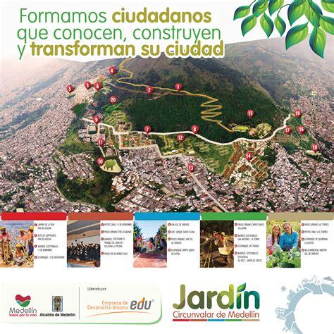 jardin medellin 191 en que consiste el proyecto jard 237 n circunvalar de medell 237 n