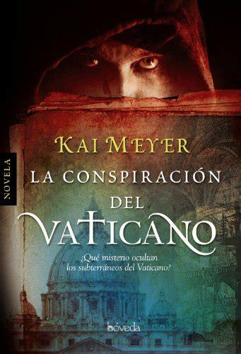 ean 9788493668402 la conspiracion del vaticano spanish edition