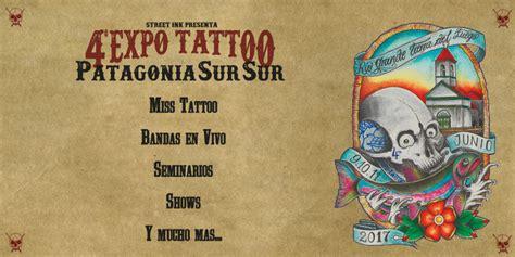 expo tattoo en la rural gran expectativa ante la quot iv expo tattoo patagonia sur sur quot