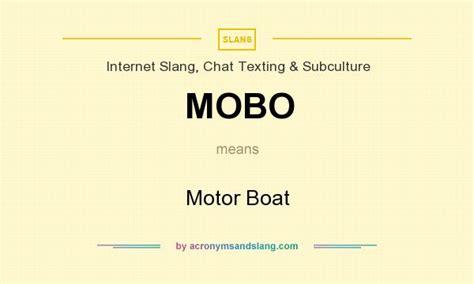 motor boat slang mobo motor boat in slang chat texting