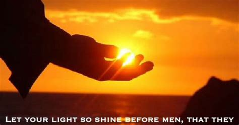 Let Your Light So Shine Before by Let Your Light So Shine Before That They May See Your