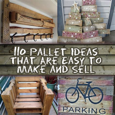 diy projects to sell 110 diy pallet ideas for projects that are easy to make