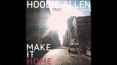 hoodie allen quot make it home quot feat kina grannis new song