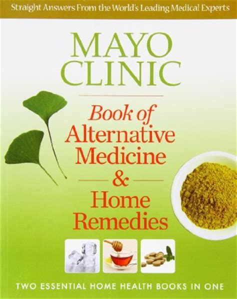 home remedies do it yourself alternative medicine books mayo clinic book of alternative medicine home remedies