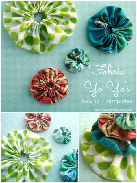 printable fabric tutorial how to make a fabric yo yo