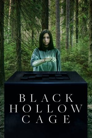 Black Hollow black hollow cage 2017 the database tmdb
