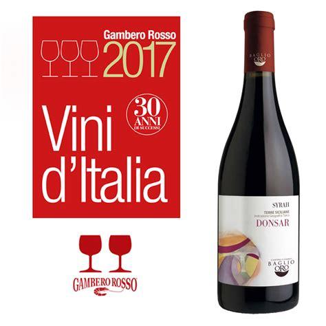 due bicchieri gambero rosso baglio oro nella guida vini d italia il suo donsar 14