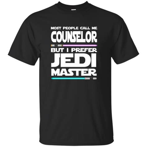 Tshirt Cal Master most call me counselor but i prefer jedi master