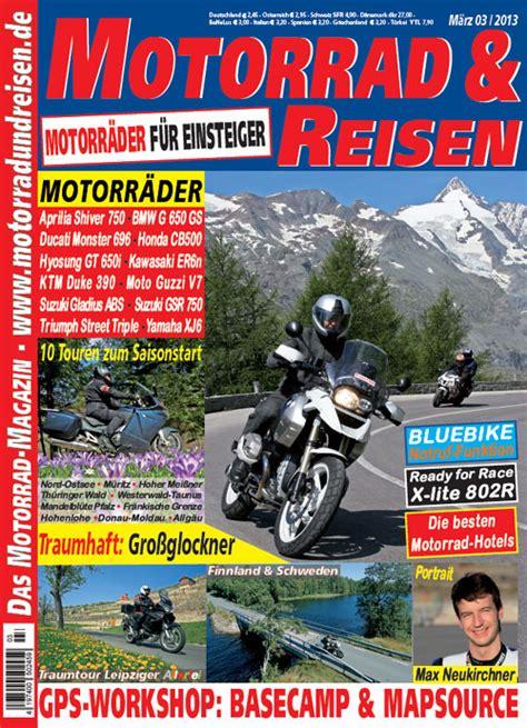 Motorrad Und Reisen Thüringer Wald by Motorrad Reisen 03 13 Ab Heute Im Handel Erh 228 Ltl