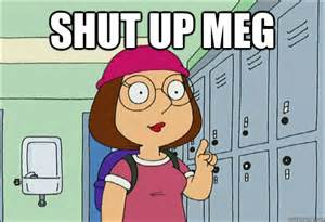 Meg Meme - family guy bingebingetv