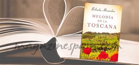 libro meloda en la toscana melodia en la toscana