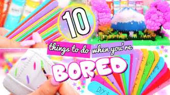 10 fun things to do when you re bored youtube fun things to do