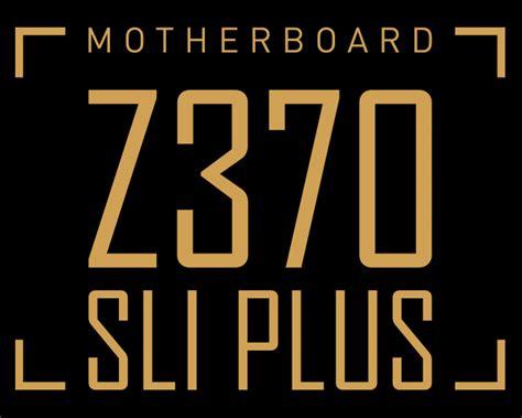Msi Z370 Sli Plus Socket 1151 Coffee Lake Murah msi z370 sli plus socket 1151 end 10 23 2018 12 15 am