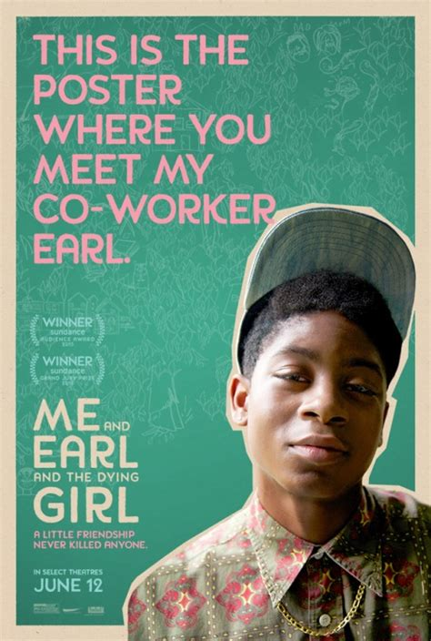 the earl and the me and earl and the dying poster 2 of 7