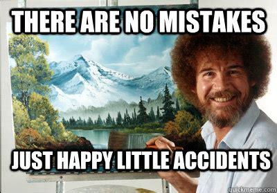 Bob Ross Memes - inspirational quotes bob ross memes quotesgram