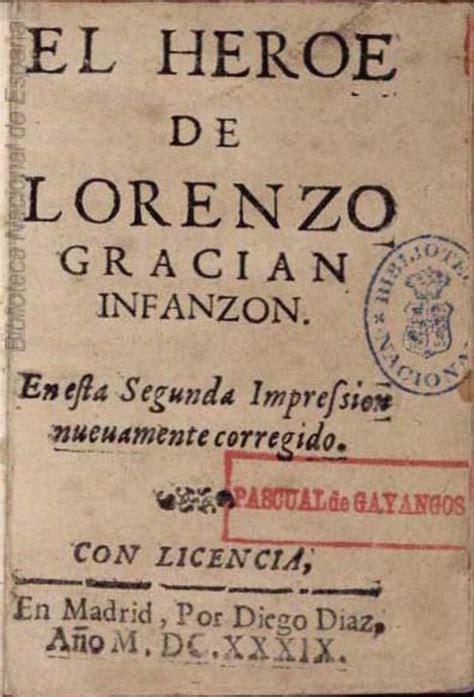 libro el hroe de las el h 233 roe de lorenzo graci 225 n infanz 243 n baltasar graci 225 n biblioteca virtual miguel de cervantes