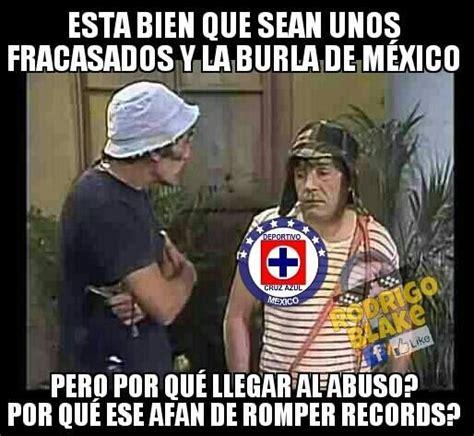 imagenes memes cruz azul el chavo por jlrp memes cruz azul fotos del club america