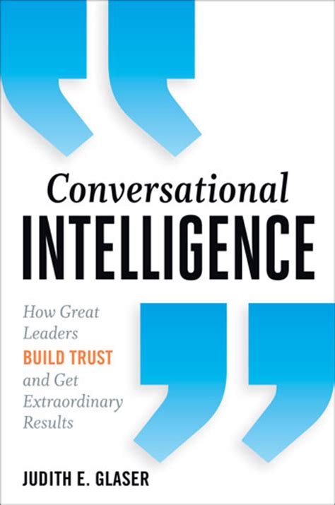 Conversational Intelligence How Great Leaders Build Trust Ebook make your company top of mind and your employees proud