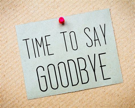 Time To Say Goodbye time to say goodbye message stock photo 169 stanciuc1