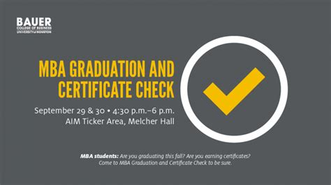 Mba Uh Requirements by Mba Graduation And Certificate Check Is Sept 29 30