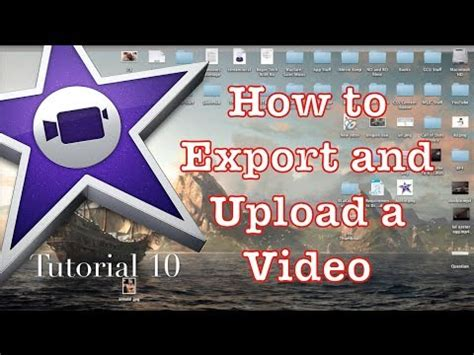 tutorial imovie 10 0 8 how to export in imovie 10 0 1 1 tutorial 10 youtube