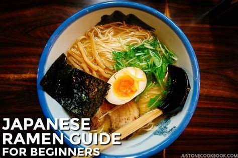 Japanese Ramen Guide for Beginners ? Just One Cookbook