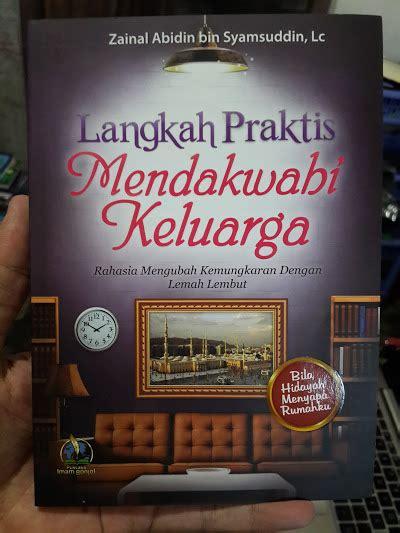 Buku Langkah Langkah Menjadi Pemimpin Disarikan Dari Al Quran buku langkah praktis mendakwahi keluarga toko muslim title