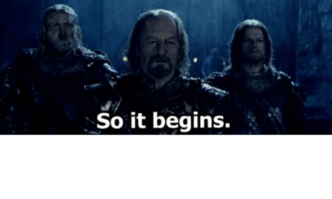 And So It Begins by 25 Best Memes About So It Begins Lord Of The Rings So