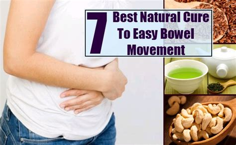 7 best remedies and cures for easy bowel movement