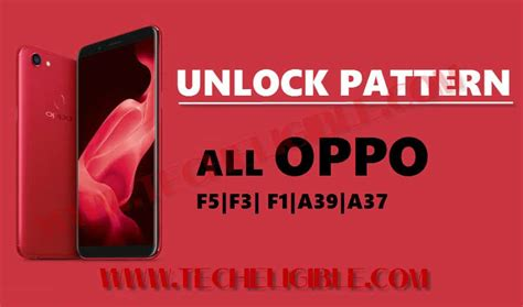 pattern lock oppo a37 unlock pattern oppo f5 archives tech eligible