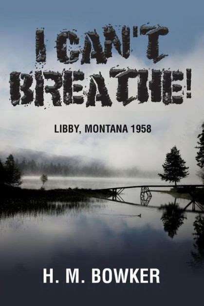 M I T H Paperback i can t breathe libby montana 1958 by h m bowker