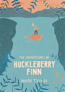 adventures of huckleberry finn books 17 best ideas about huckleberry finn on