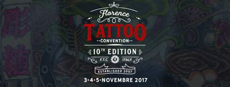 tattoo convention florence 2017 florence tattoo convention 2017 i love florence italy