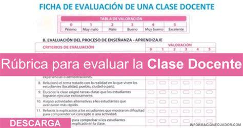 pruebas modelo para evaluar a los docentes 2016 r 250 brica para evaluar la clase docente ministerio de educacion