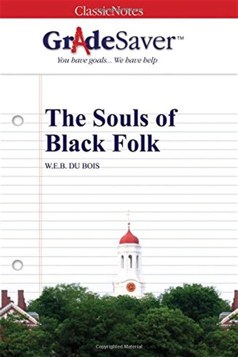 The Souls Of Black Folk Essays by Essay Topics On The Souls Of Black Folk