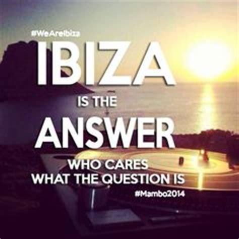 Ibiza Meme - ibiza quotes like success