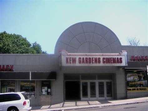 Kew Gardens Cinema Showtimes by Kew Gardens Cinemas In Kew Gardens Ny Cinema Treasures