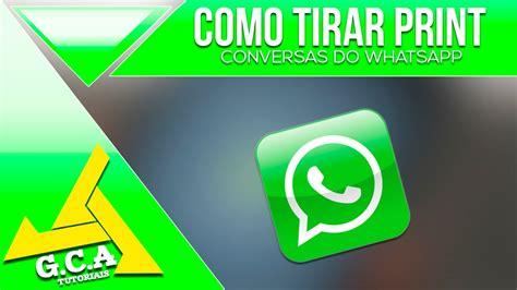tutorial do whatsapp tutorial como tirar print das conversas do whatsapp