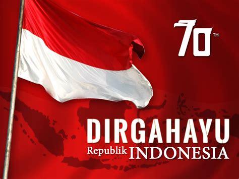 dirgahayu kemerdekaan republik indonesia ke 71 tionghoa dirgahayu kemerdekaan republik indonesia ke 70 love