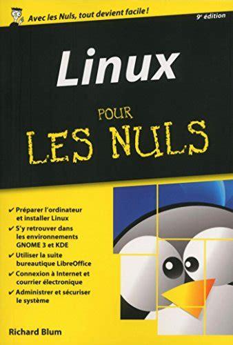 Gratuit Linux Pour Les Nuls 233 Dition Poche 9 232 Me 233 Dition