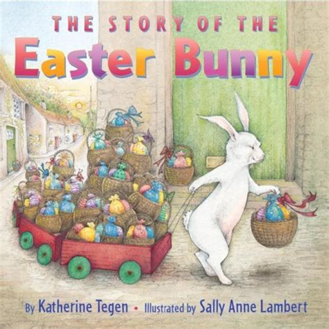 easter bunny book the story of the easter bunny book