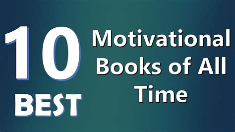 a for all time books top 10 best motivational books of all time