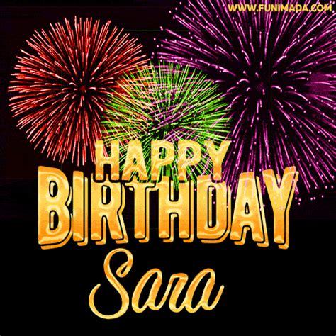 wishing   happy birthday sara  fireworks gif animated greeting card